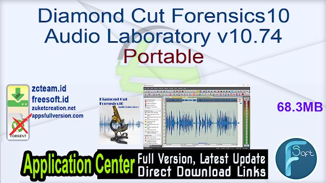 Diamond Cut Forensics10 Audio Laboratory v10.74 Portable