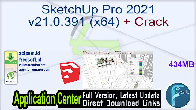 SketchUp Pro 2021 v21.0.391 (x64) + Crack