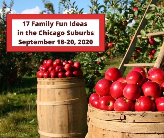 17 Family Fun Ideas in the Chicago Suburbs September 18-20, 2020