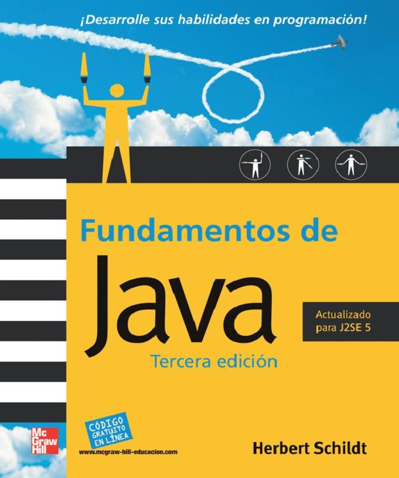 Fundamentos de Java, 3ra Edición – Herbert Schildt