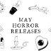 May Horror Releases
