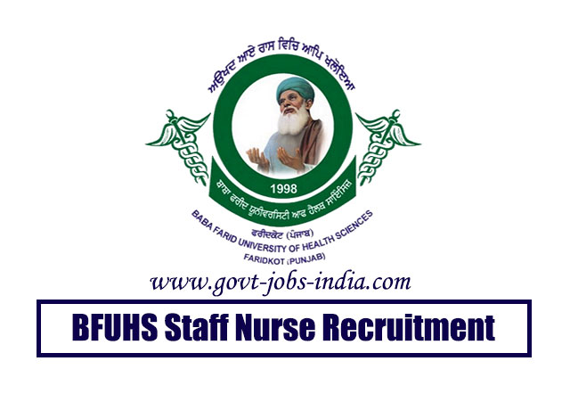 BFUHS Staff Nurse Recruitment 2020 – 1978 Staff Nurse, Class IV, DEO & Various Vacancy – Last Date 11 May 2020
