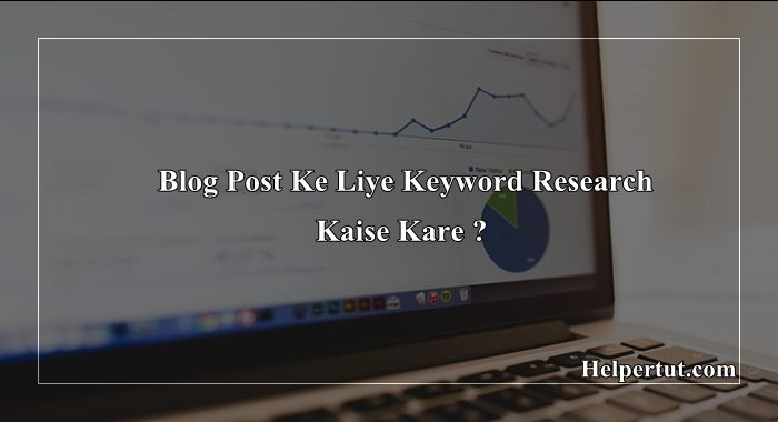 Keyword-research-kaise-kare-blog-post-ke-liye