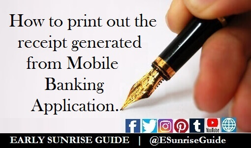 How to print out the receipt generated from Mobile Banking Application