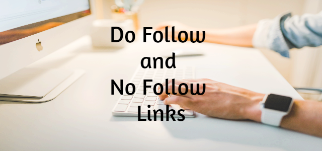 What are do follow and No Follow Links in SEO?