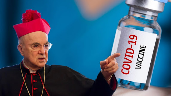 Archbishop Vigano Catholic covid great reset pandemic pharmaceuticals business conflict of interest