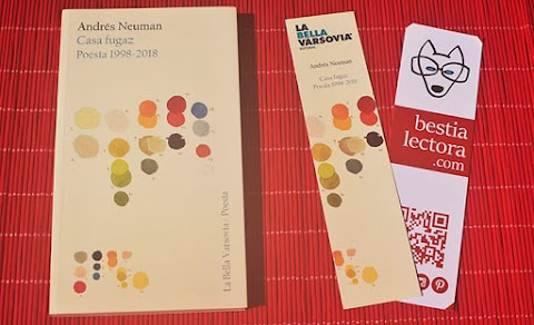 «Casa fugaz. Poesía 1998-2018», de Andrés Neuman (La Bella Varsovia)