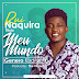Rui Naquira – Meu Mundo (2020) (Prod. The Visow Beatz) [DOWNLOAD MP3]