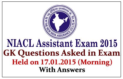 GK Questions Asked in NIACL Assistant Exam