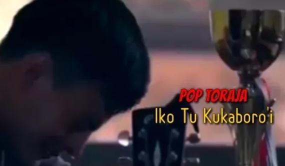 Lirik lagu Toraja Iko tu Kukaboroi'