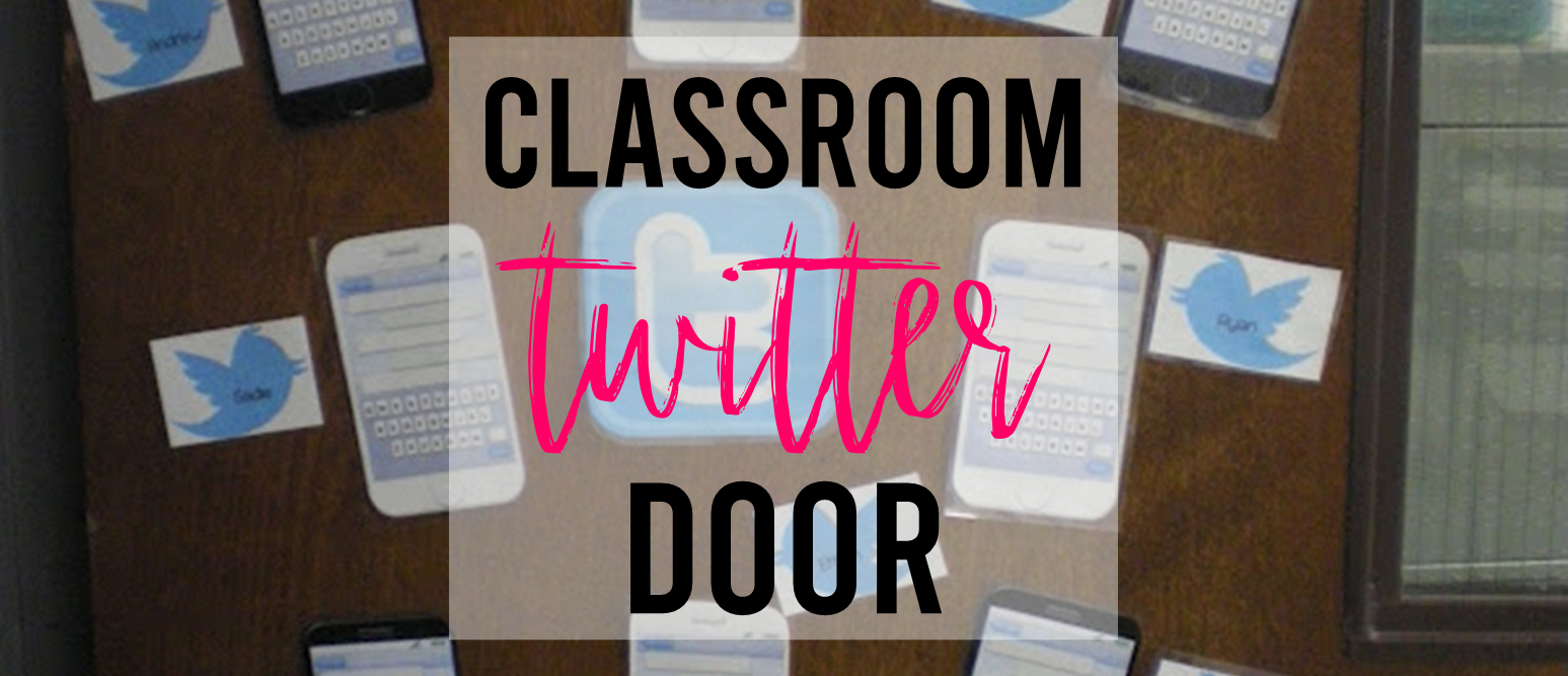 Classroom Twitter door for students to share thoughts and ideas