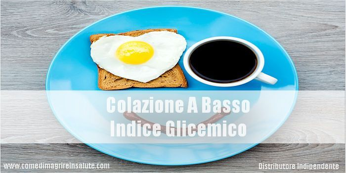 Colazione A Basso Indice Glicemico