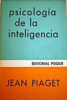 Psicología de la Inteligencia - Jean Piaget