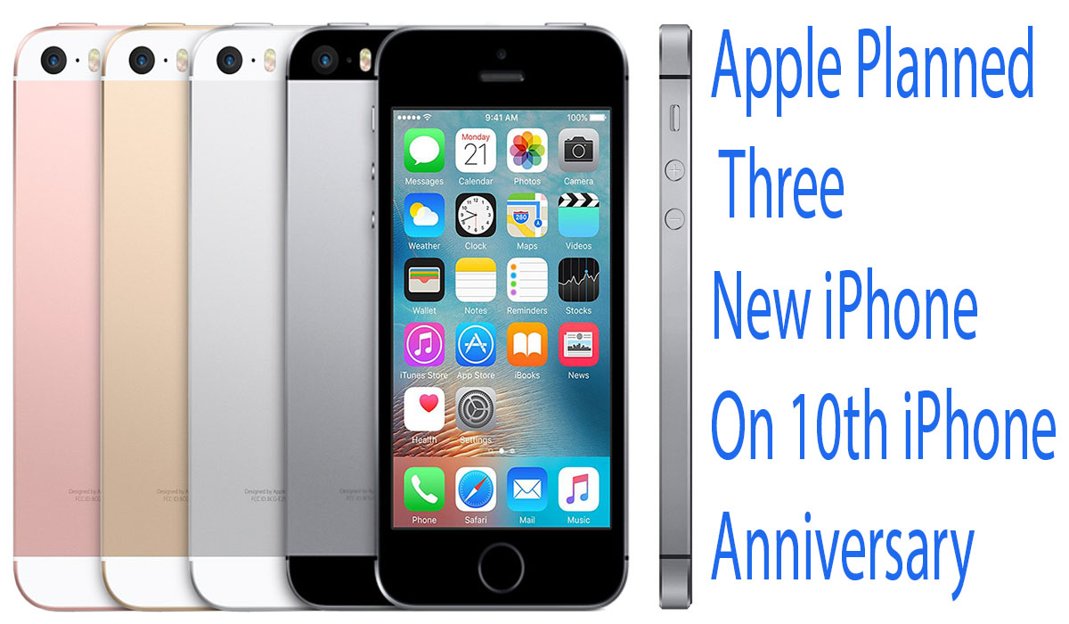 Apple planned three new iphone on th anniversary
