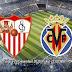 Prediksi Sevilla vs Villarreal, Selasa 29 Desember 2020 Pukul 23.00 WIB