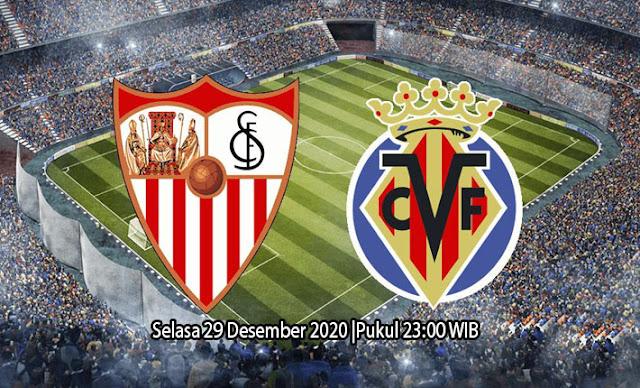 Prediksi Sevilla vs Villarreal, Selasa 30 Desember 2020 Pukul 23.00 WIB