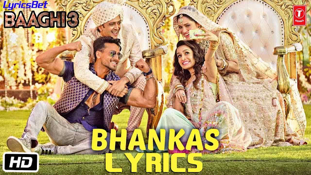 BHANKAS Lyrics - Baaghi 3