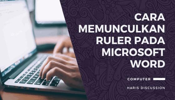 Cara Memunculkan Garis Angka di Microsoft Word