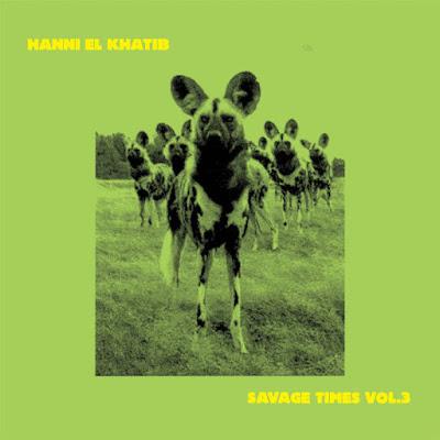 "HANNI EL KHATIB ""Savage Times Vol. 3"""