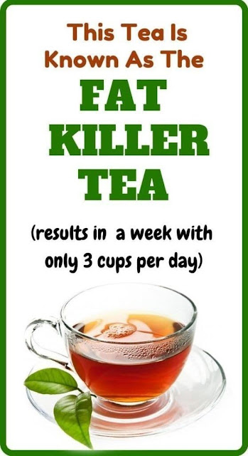 This Tea Is Known As The FAT KILLER TEA (results in a week with only 3 cups per day)