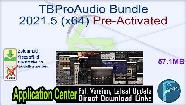 TBProAudio Bundle 2021.5 (x64) Pre-Activated_ ZcTeam.id