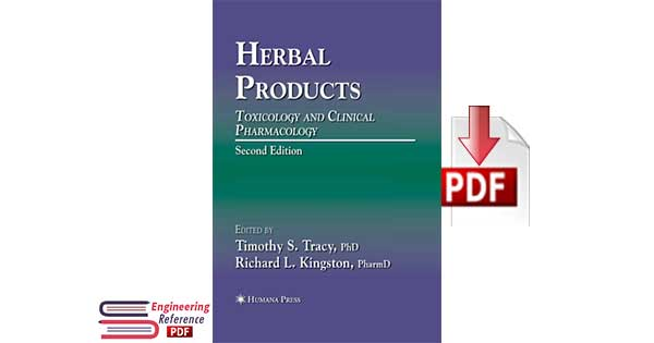 Download Herbal Products Toxicology and Clinical Pharmacology Second Edition Edited By Timothy S. Tracy and Richard L. Kingston pdf