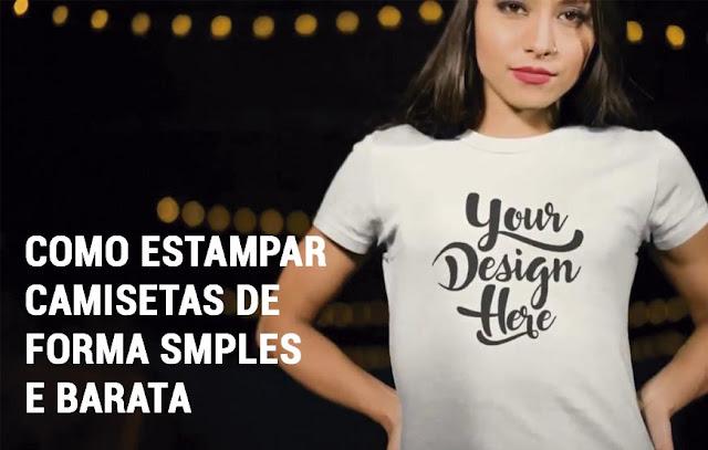 Como Estampar Camisetas de forma simples e barata