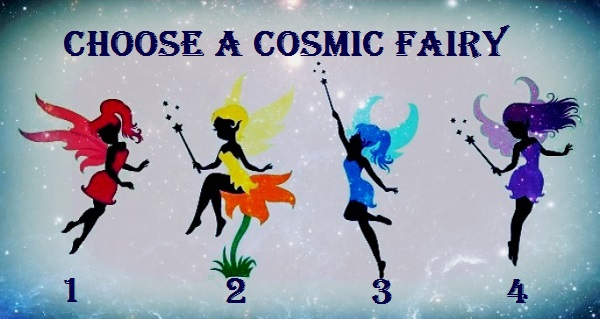 Choose a Cosmic Fairy to Reveal What You Are Attracting Into Your Life