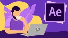 After Effects : Your Way To Learn Motion Graphics