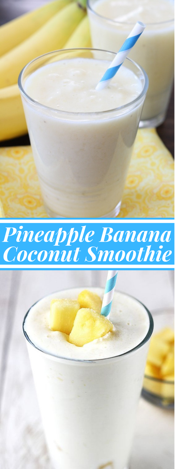 Pineapple, Banana, and Coconut Smoothie #drink #juice