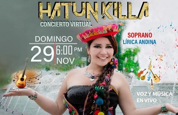 Hatun Killa: Cantante lirica presenta concierto virtual online