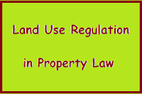 Ownership, Title and The Limits of Ownership - Land Use Regulation in Property Law