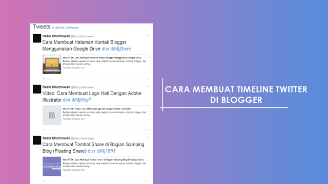 Memasang Timeline Twitter di Blogger