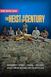 The Heist Of The Century 2020 Full Movies Hindi English Telugu Tamil 480p