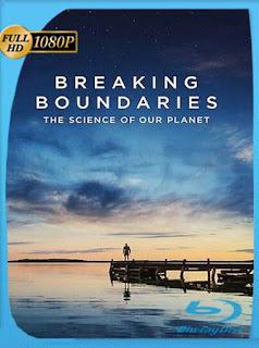 Romper los límites: La ciencia de nuestro planeta (2021) HD [1080p] Latino [GoogleDrive] PGD