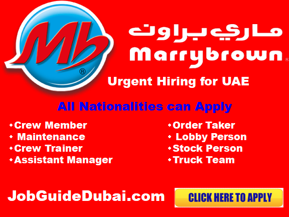 Marrybrown Career in UAE and current job vacancies in the restaurant chain cross Dubai and UAE.