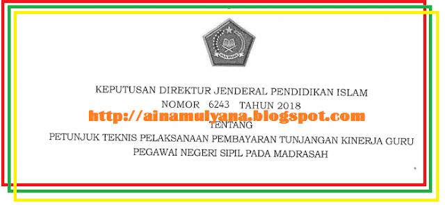 Sebagaimana diketahui Kementerian Agama memastikan menunjukkan Tunjangan Kinerja Bagu Guru  TERLENGKAP JUKNIS TUKIN (TUNJANGAN KINERJA) GURU PNS MADRASAH TAHUN 2019/2020