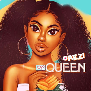 Orezi_My Queen
