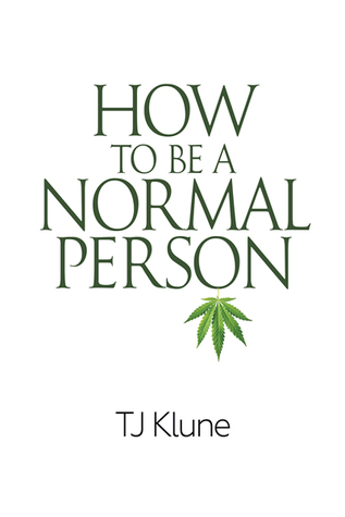 How to Be a Normal Person by TJ Klune PDF Download