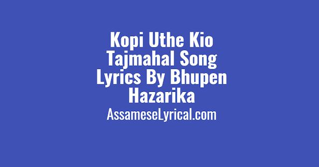 Kopi Uthe Kio Tajmahal Song Lyrics