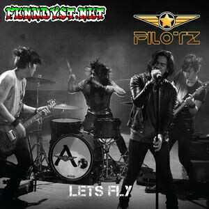 Pilotz - Let's Fly - EP (2015) Album cover
