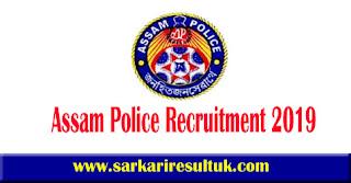 Assam Police Recruitment 2019