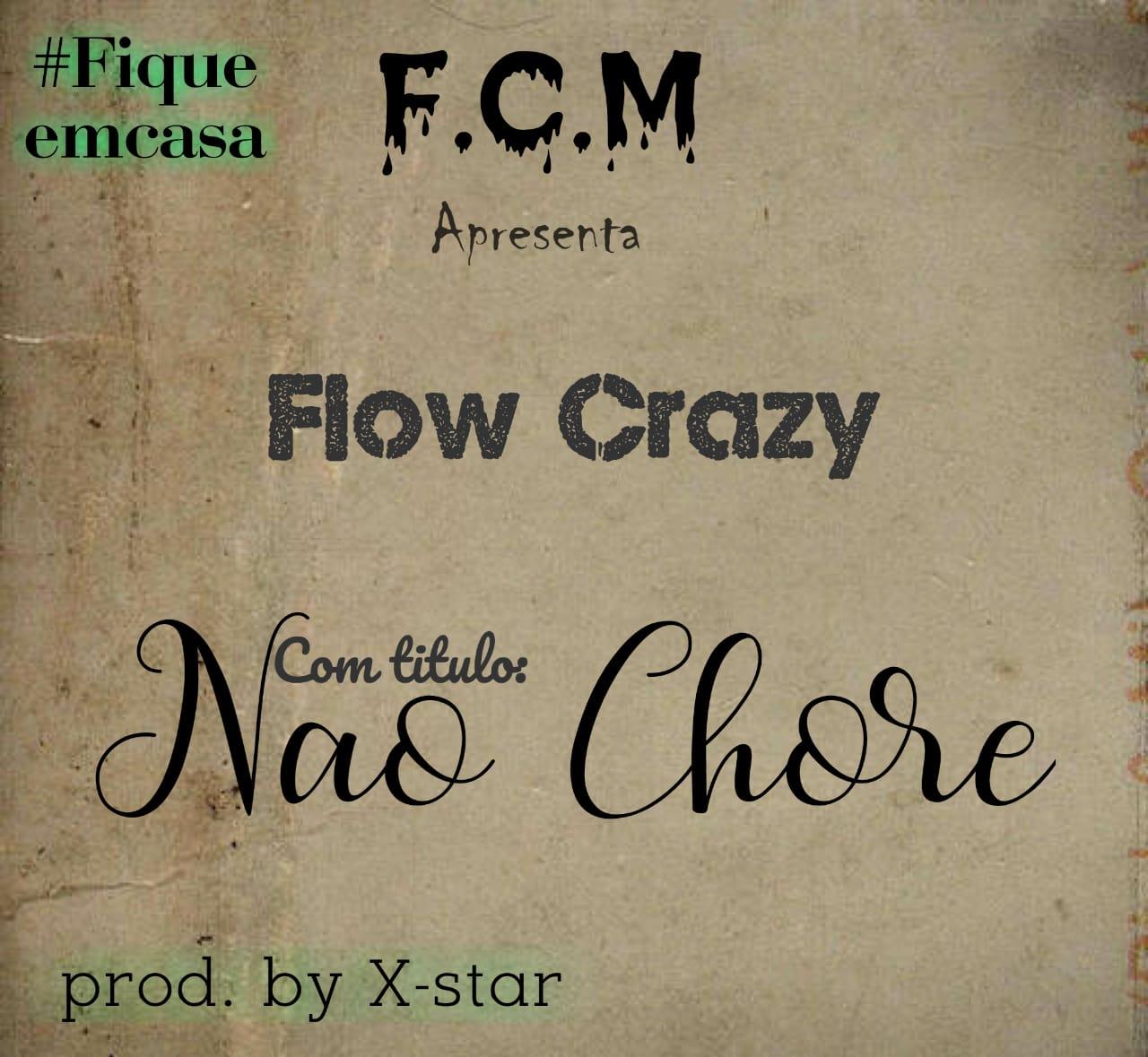 Baixar nova musica da flow crazy não chore to nem ai download mp3 2020flow-crazy-nao-chore-brockmusik.html