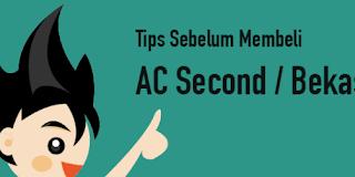 Tips Memilih Air Conditioner Second