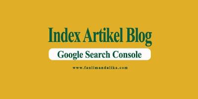 cara indeks artikelblog di search console