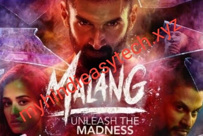 Malang Movie Download Leaked Filmyzilla Watch Online