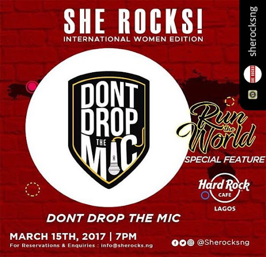 SheRocks INTERNATIONAL WOMEN EDITION - Features DONT DROP THE MIC #DDTM