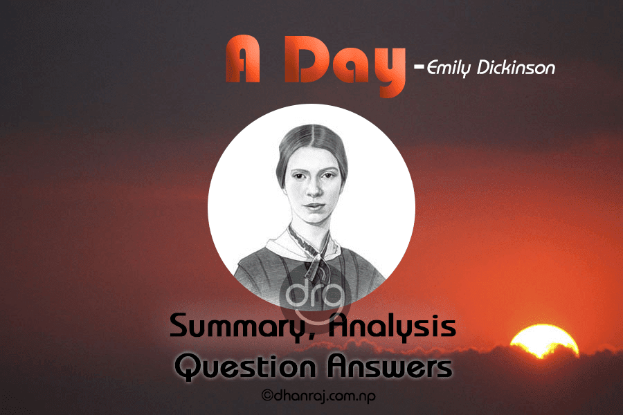 A-Day-Summary-Analysis-and-Question-Answers-Grade-12-English-Section-2-Literature-Unit-2-Poems-Emily-Dickinson
