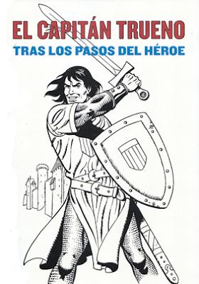 El Capitán Trueno. Tras los pasos del héroe. Catálogo exposición Madrid