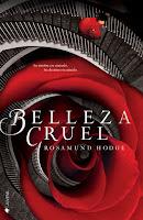 http://lavidadeunalectoraa.blogspot.mx/2015/06/resena-belleza-cruel-de-rosamund-hodge.html
